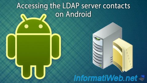 Android - Accessing your LDAP server contacts