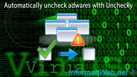 Automatically uncheck adwares with Unchecky