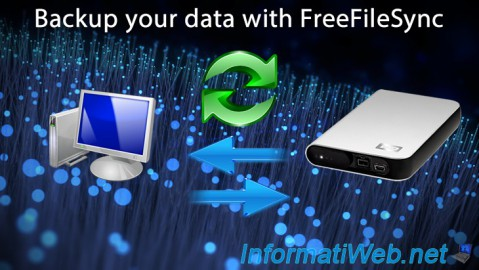 How to backup your data and presentation of FreeFileSync