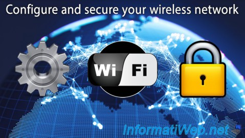 Configure and secure your wireless network