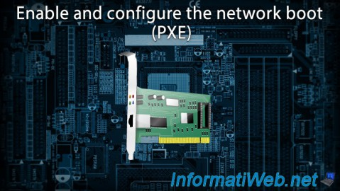 Enable and configure the network boot (PXE)