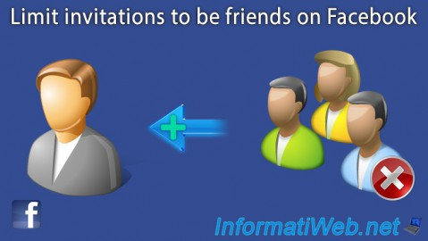 Limit invitations to be friends on Facebook