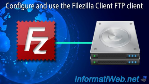 Filezilla Client - Configuration and use