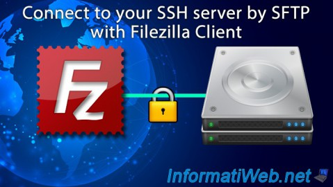 Filezilla Client - Connect to your SSH server by SFTP