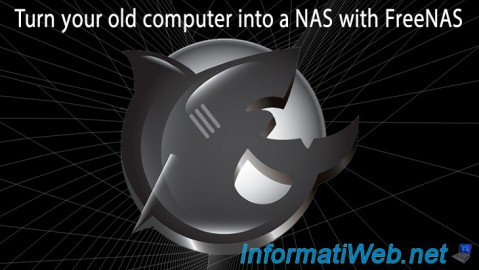 FreeNAS - Turn your old computer into a NAS