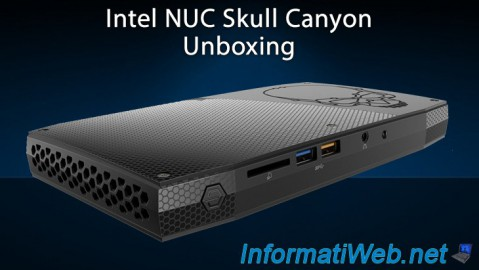 Intel NUC Skull Canyon - Unboxing