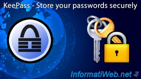 KeePass - Store your passwords securely