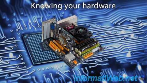 Knowing your hardware