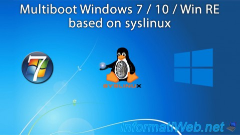 Multiboot Windows 7 / 10 / Win RE based on syslinux