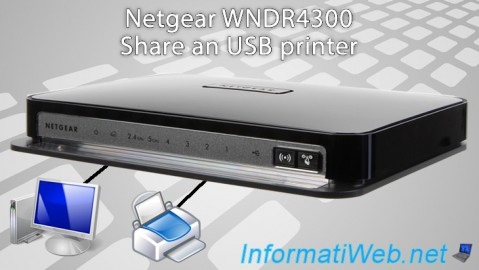 Netgear WNDR4300 - Share an USB printer