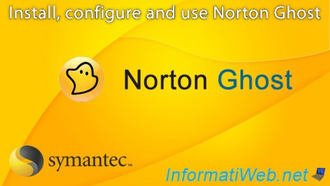 Norton Ghost - Installation, configuration and use