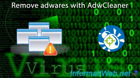 Remove adwares with AdwCleaner