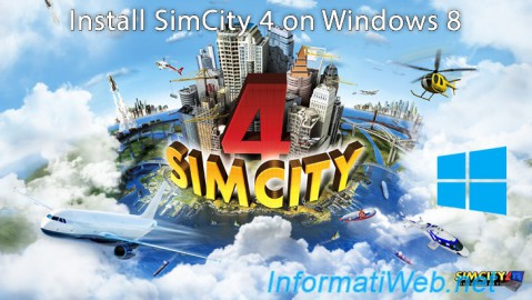 SimCity 4 (Deluxe Edition) - Install on Win 8 and params