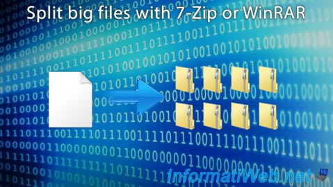 Split big files with 7-Zip or WinRAR