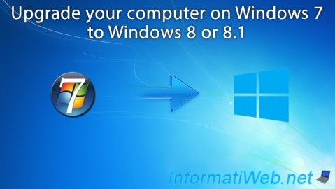 Upgrade from Windows 7 to Windows 8 or 8.1