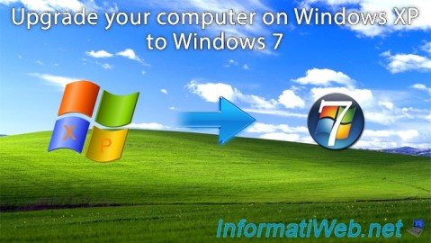 Upgrade your computer on Windows XP to Windows 7
