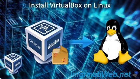 Install VirtualBox 6.0 / 5.2 on Linux (Debian / Ubuntu) thanks to packages or from its official website