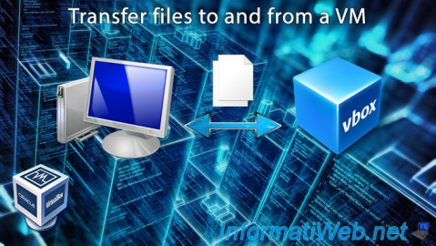 Transfer files from a physical machine to a virtual machine with the VirtualBox  6.0 / 5.2 file sharing