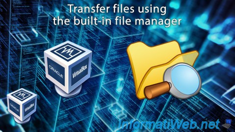 VirtualBox - Transfer files using the built-in file manager