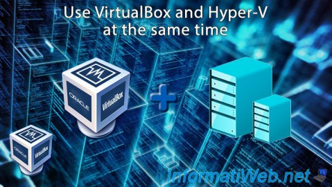 VirtualBox - Use VirtualBox and Hyper-V at the same time