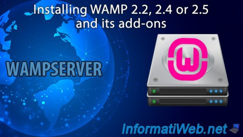 Installing WAMP 2.2, 2.4 or 2.5 and its add-ons