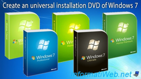 Windows 7 - Create Universal Installation DVD