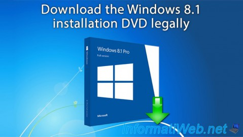 Windows 8.1 - Download the installation DVD