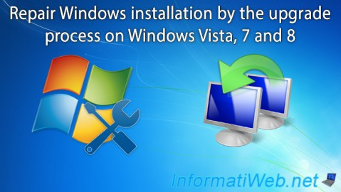 Windows Vista / 7 / 8 - Repair Windows installation by the upgrade process