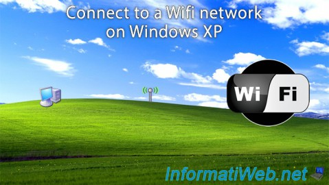 Windows XP - Connect to a Wifi network